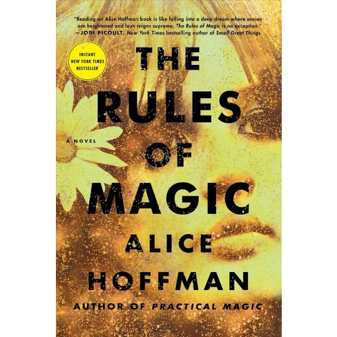 Write where you are books life food a little bit of everything ramblings on alice hoffman practical magic the rules of magic forumfinder Image collections